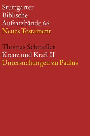 Kreuz und Kraft II von Schmeller,  Thomas