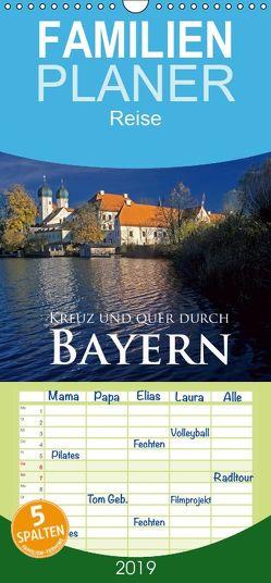 Kreuz und quer durch Bayern – Familienplaner hoch (Wandkalender 2019 , 21 cm x 45 cm, hoch) von Janka,  Rick