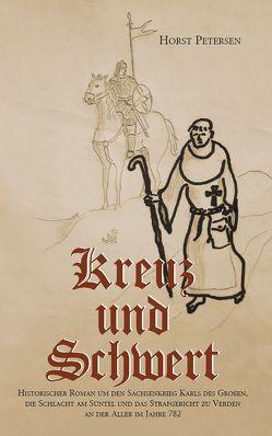 Kreuz und Schwert von Petersen,  Horst
