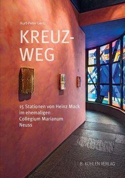 Kreuz – Weg von Gertz,  Dr. Kurt-Peter, Sauerborn,  Prälat Josef