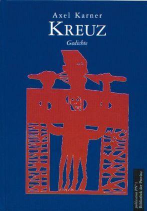 Kreuz von Karner,  Axel, Kühn,  Joseph