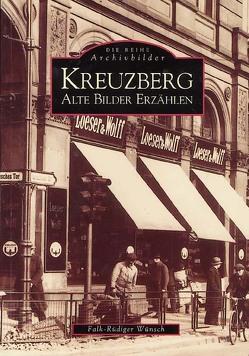 Kreuzberg von Falk-Rüdiger Wünsch,  Falk-Rüdiger