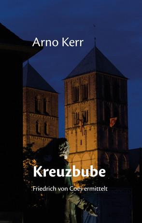 Kreuzbube von Kerr,  Arno