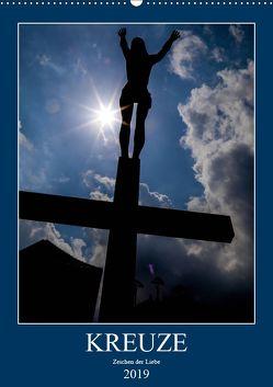 Kreuze – Zeichen der Liebe (Wandkalender 2019 DIN A2 hoch)