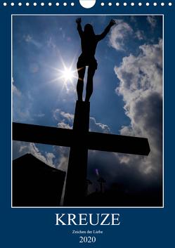 Kreuze – Zeichen der Liebe (Wandkalender 2020 DIN A4 hoch) von Sock,  Reinhard