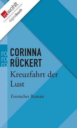 Kreuzfahrt der Lust von Rückert,  Corinna