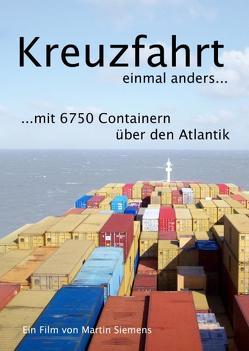 Kreuzfahrt einmal anders von Siemens,  Martin