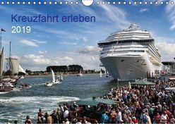 Kreuzfahrt erleben (Wandkalender 2019 DIN A4 quer) von udoHORN