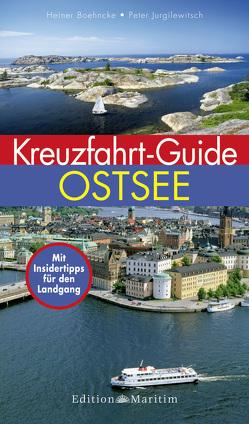 Kreuzfahrt-Guide Ostsee von Boehncke,  Heiner, Jurgilewitsch,  Peter
