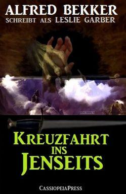 Kreuzfahrt ins Jenseits von Bekker,  Alfred