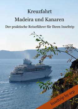 Kreuzfahrt Madeira und Kanaren von Bauer,  Angeline