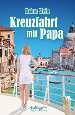 Kreuzfahrt mit Papa von Stein,  Brina