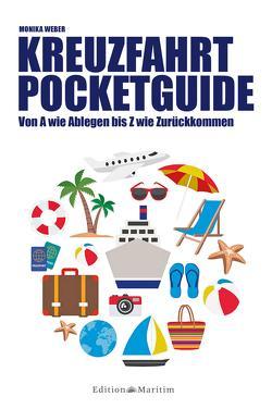 Kreuzfahrt Pocketguide von Weber,  Monika