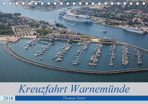 Kreuzfahrt Warnemünde (Tischkalender 2018 DIN A5 quer) von Deter,  Thomas