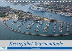 Kreuzfahrt Warnemünde (Tischkalender 2019 DIN A5 quer) von Deter,  Thomas