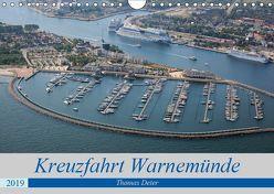 Kreuzfahrt Warnemünde (Wandkalender 2019 DIN A4 quer) von Deter,  Thomas