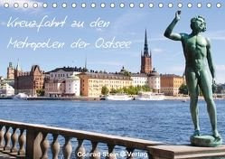 Kreuzfahrt zu den Metropolen der Ostsee – Conrad Stein Verlag (Tischkalender 2018 DIN A5 quer) von Stein Verlag,  Conrad