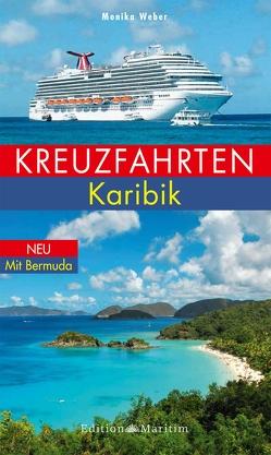 Kreuzfahrten Karibik von Weber,  Monika