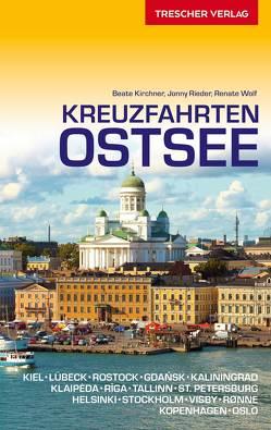 Kreuzfahrten Ostsee von Kirchner,  Beate, Rieder,  Jonny, Wolf,  Renate