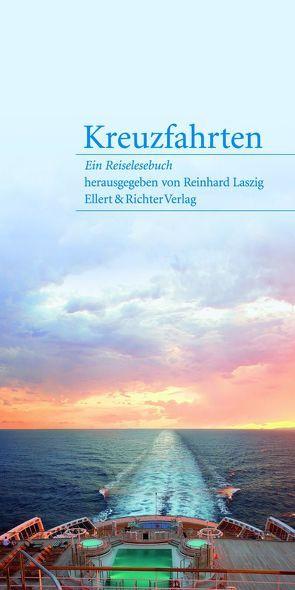 Kreuzfahrten von Laszig,  Reinhard