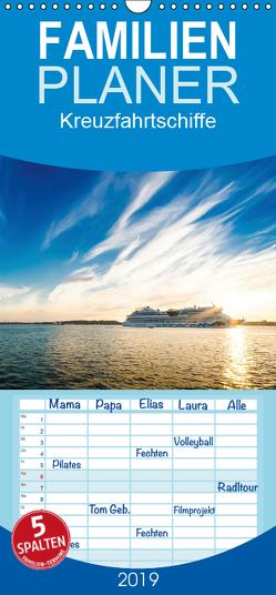 Kreuzfahrtschiffe – Familienplaner hoch (Wandkalender 2019 , 21 cm x 45 cm, hoch) von Tuschy,  Micha