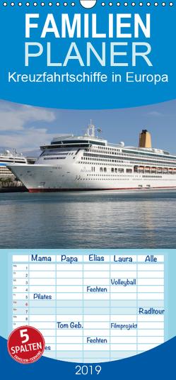 Kreuzfahrtschiffe in Europa – Familienplaner hoch (Wandkalender 2019 , 21 cm x 45 cm, hoch) von le Plat,  Patrick