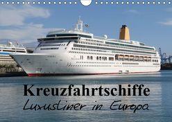 Kreuzfahrtschiffe in Europa (Wandkalender 2019 DIN A4 quer) von le Plat,  Patrick