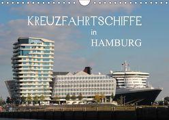 Kreuzfahrtschiffe in Hamburg (Wandkalender 2019 DIN A4 quer) von Brix - Studio Brix,  Matthias