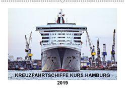 Kreuzfahrtschiffe Kurs Hamburg 2019 (Wandkalender 2019 DIN A2 quer) von Stempel,  Christoph
