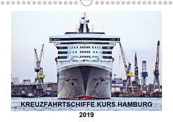 Kreuzfahrtschiffe Kurs Hamburg 2019 (Wandkalender 2019 DIN A4 quer) von Stempel,  Christoph