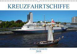 Kreuzfahrtschiffe zu Gast in Hamburg (Wandkalender 2019 DIN A3 quer) von Stempel,  Christoph