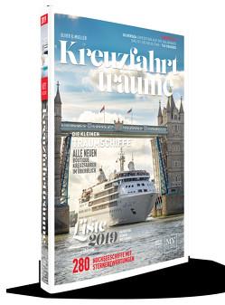 Kreuzfahrtträume 2019 – Die Kreuzfahrtbibel von Mueller,  Oliver P.