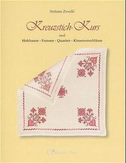 Kreuzstich-Kurs von Zweckl,  Stefanie