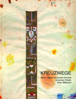 Kreuzwege von Bischöflichen Ordinariat Regensburg, Fuchs,  Friedrich, Nitz,  Genoveva, Ortmeier,  Martin, Peintinger,  Franz Xaver