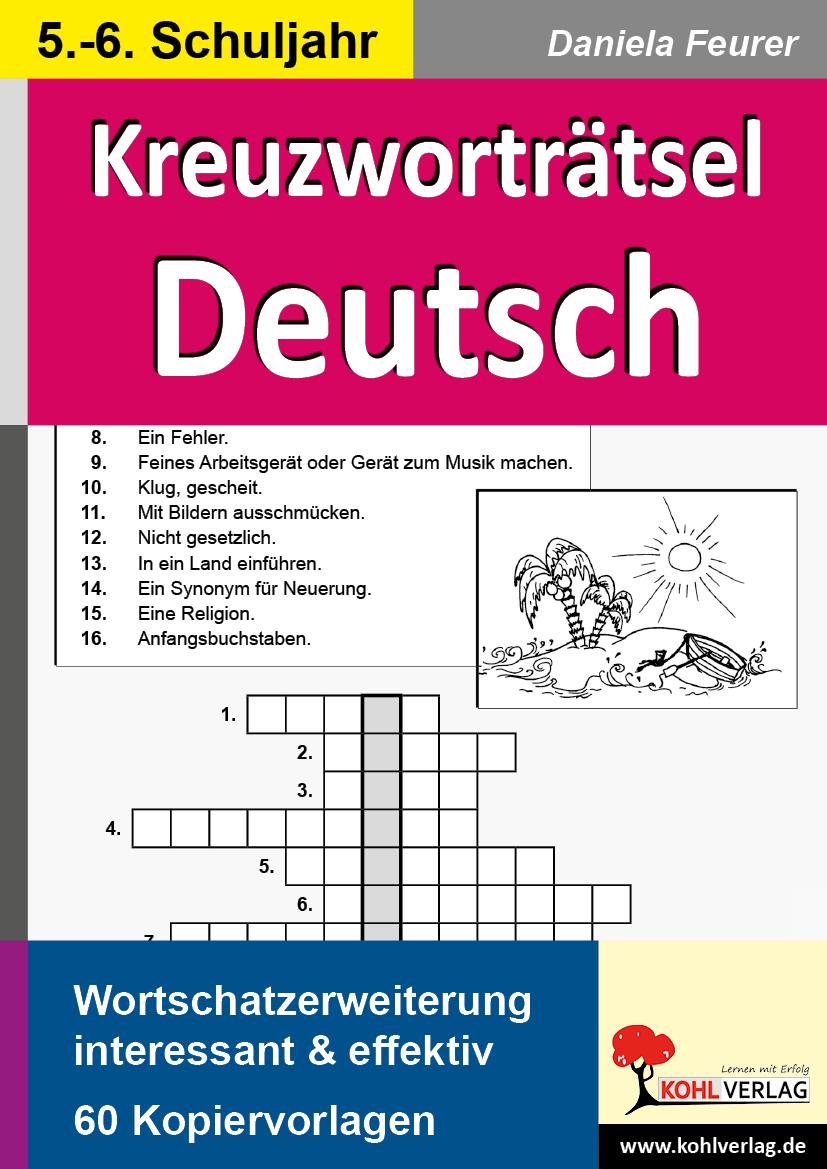 Kreuzworträtsel Deutsch / Klasse 5-6 von Feurer, Daniela: Wortschatze