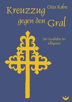 Kreuzzug gegen den Gral von Rahn,  Otto