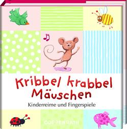Kribbel krabbel Mäuschen von Ries,  Johanna