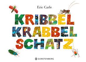 Kribbel-Krabbel-Schatz von Carle,  Eric, Christen,  Viktor, Flegler,  Leena, Jacoby,  Edmund