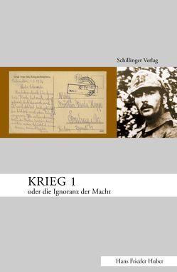 Krieg 1 von Huber,  Hans Frieder