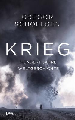 Krieg von Schöllgen,  Gregor