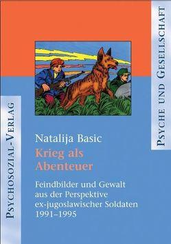 Krieg als Abenteuer von Basic,  Natalija