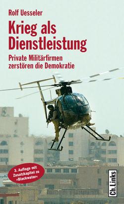 Krieg als Dienstleistung von Uesseler,  Rolf