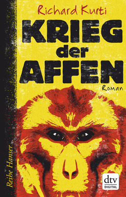 Krieg der Affen von Dürr,  Karlheinz, Kurti,  Richard
