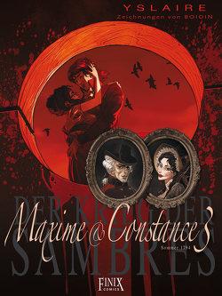 Krieg der Sambres / Maxime & Constance von Yslaire
