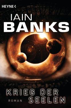 Krieg der Seelen von Banks,  Iain, Brandhorst,  Andreas