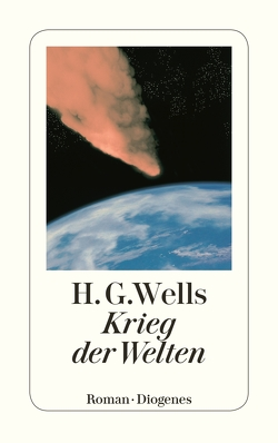 Krieg der Welten von Crüwell,  G.A., Schmölders,  Claudia, Wells,  H.G.