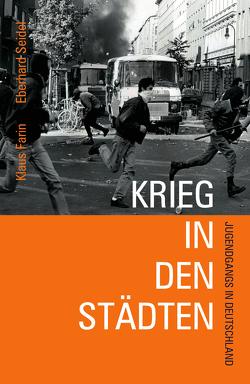 Krieg in den Städten von Farin,  Klaus, Seidel,  Eberhard