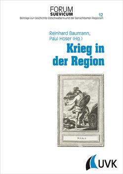 Krieg in der Region von Baumann,  Reinhard, Hoser,  Paul
