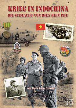 Krieg in Indochina – von Lauer,  Jaime P.K., Rodrigo Fernández,  José Alberto