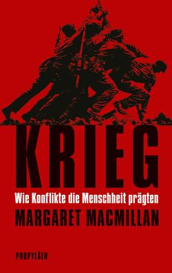 Krieg von MacMillan,  Margaret, Schmidt,  Klaus-Dieter